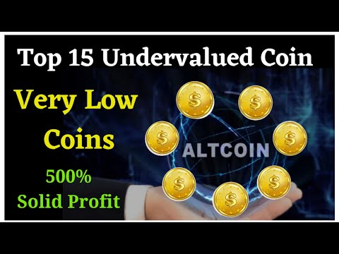 Top 15 Undervalued AltCoin ? Very Low Price Project | Earn Shor-term & Long-term Big Profit