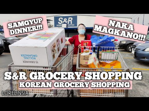 S&R Grocery Shopping | September | Korean Grocery Shopping + Haul | Samgyupsal Dinner | Lorelin Sia