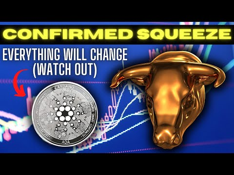 Cardano ADA just Confirmed a HISTORIC Squeeze is about to happen