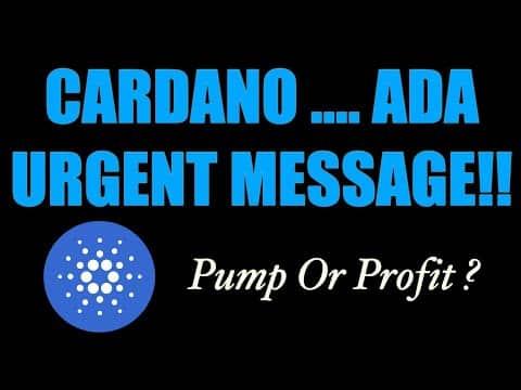 Cardano (ADA) URGENT MESSAGE!!