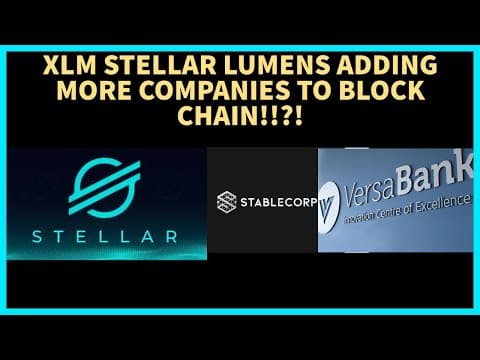 XLM   STELLAR BLOCKCHAIN BEING ADDED WITH NEW COMPANIES!!!! XLM NEWS AND UPDATES!! XLM PREDICTION!!!