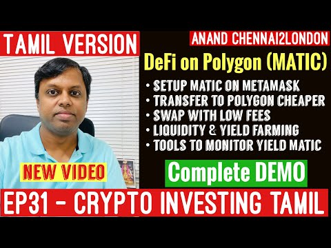 EP31 Crypto Tamil   DEFI on Polygon   FULL DEMO   Setup Wallet   Transfer   Liquidity Mining   Tools