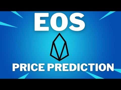 EOS PRICE PREDICTION 2021 – EOS PRICE PREDICTION – SHOULD I BUY EOS – EOS FORECAST