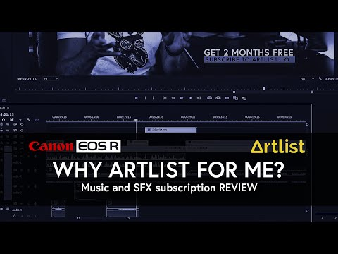 Why Artlist.io | Music and SFX for Videos | EOS R6