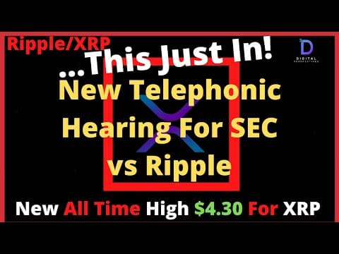 Ripple/XRP-Major Blows To SEC Case,NEW Hearing For Ripple vs SEC,New All Time HIghs For $4.30 XRP