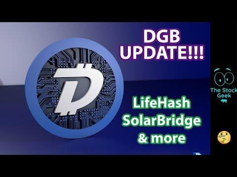 ?? DigiByte Update | DGB SolarBridge LifeHash and more