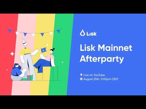 Lisk Mainnet Afterparty ?