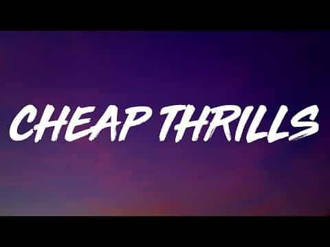 "Sia – Cheap Thrills (Lyrics) Ft. Sean Paul   ""Come on come on turn the radio on"""