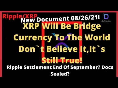 Ripple/XRP-Coinbase Relisting XRP?,Ripple Settlement End Of September,New Doc XRP Bridge Currency