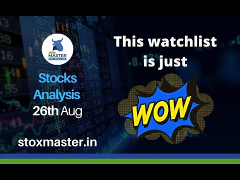 Stocks Analysis for Friday- 27th August, 2021   StoxMaster