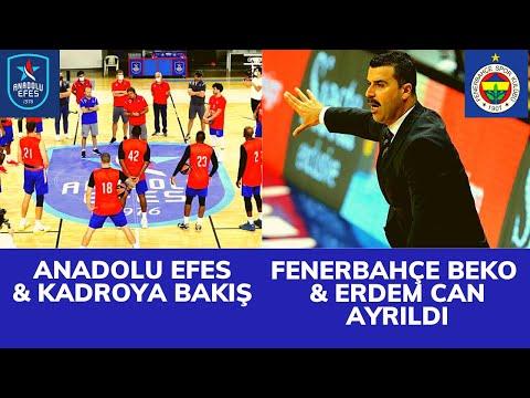 Fenerbahçe Beko ve Erdem Can,Rubit,Anadolu Efes ve Kadro,Mudiay | El Haberleri #10