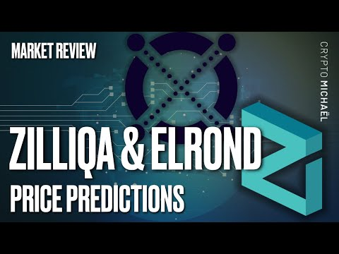 ZILLIQA (ZIL) & ELROND (EGLD): 2 WORTHY INVESTMENTS? + PRICE PREDICTIONS