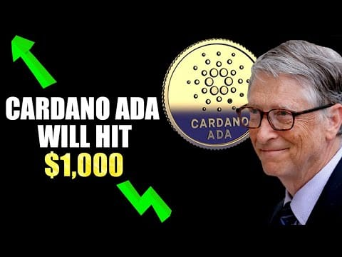 Why Bill Gates STRONGLY Believes Cardano ADA Will Reach $1,000