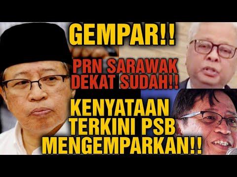 GEMPAR!! PRN SARAWAK FEKAT SUDAH!! KENYATAAN TERKINI PBS MENGEMPARKAN!!