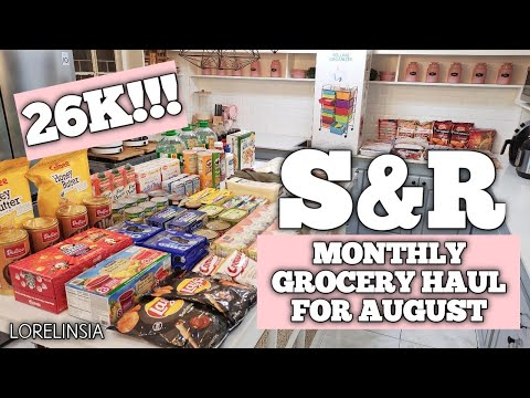26K!!!   S&R Grocery Haul   Monthly Grocery Haul for August   Lorelin Sia