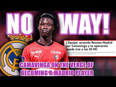 NO WAY! | Camavinga on the verge of becoming R.Madrid player