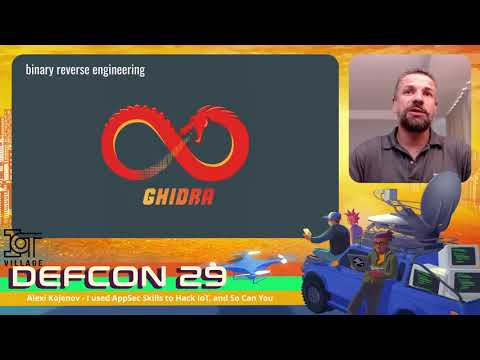 DEFCON 29 IoT Village – Alexi Kojenov – I used AppSec Skills to Hack IoT and So Can You