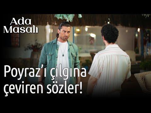 Ada Masalı 11. Bölüm – Poyraz'ı Çılgına Çeviren Sözler!