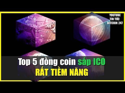 Top 5 đồng coin RẤT TIỀM NĂNG sắp được ICO