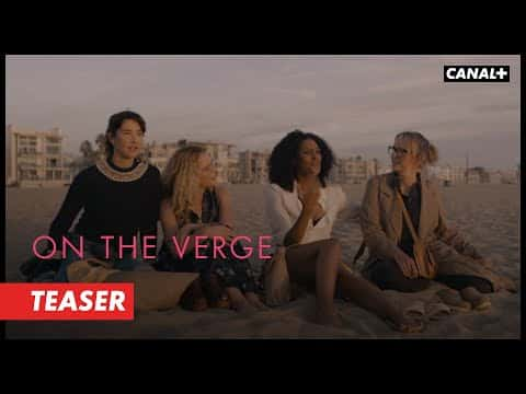 ON THE VERGE – Teaser Plage