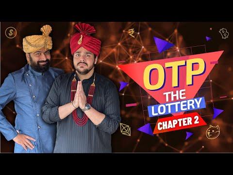 OTP The Lottery: Chapter 2   Ashish Chanchlani
