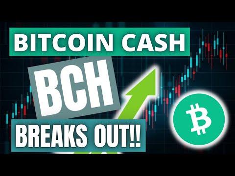 BITCOIN CASH (BCH) BREAKS OUT!!!