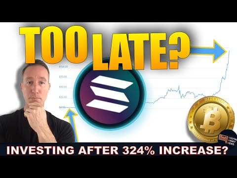 IS IT TOO LATE TO BUY SOLANA AND CRYPTO?