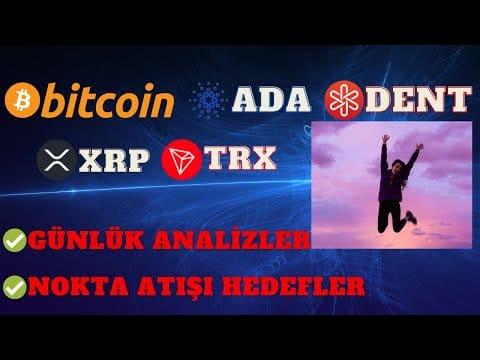🎯 Hedefler Geliyor ( Bitcoin Analiz Ada Coin Analiz Dent Coin Analiz Trx Coin Analiz Xrp Analiz )