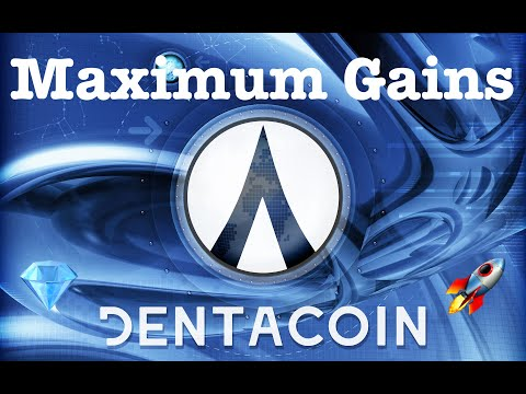 Dentacoin DCN Update! Maximum Gains!