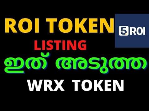 ഇത് നിങ്ങളുടെ തലവര മറ്റും | ROI Token listing | crypto malayalam