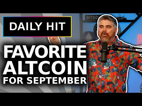 Top Crypto Youtuber Reveals Favorite Altcoin For September | Daily Hit 137